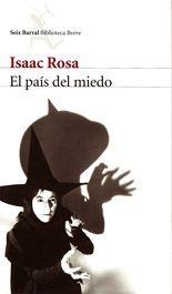 El país del miedo - Isaac Rosa