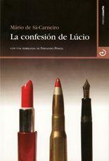 La confesión de Lúcio - Mário de Sá-Carneiro
