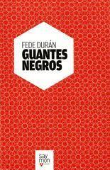 Guantes negros - Fede Durán