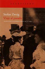 Viaje al pasado - Stefan Zweig