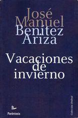 Vacaciones de invierno - José Manuel Benítez Ariza