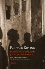El mejor relato del mundo y otros no menos buenos - Rudyard Kipling