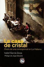 La casa de cristal - Isabel García-Zarza