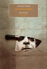 Devoradores - Antonio Pomet
