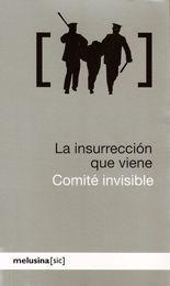 La insurrección que viene - Comité invisible
