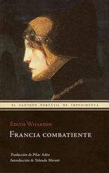 Francia combatiente - Edith Wharton