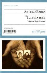 La raíz rota - Arturo Barea