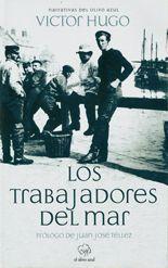 Los trabajadores del mar - Victor Hugo