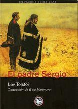 El padre Sergio - Lev N. Tolstói