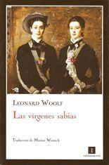 Las vírgenes sabias - Leonard Woolf