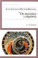 De mecánica y alquimia - Juan Jacinto Muñoz Rengel