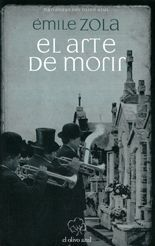 El arte de morir - Émile Zola