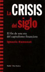La crisis del siglo - Ignacio Ramonet