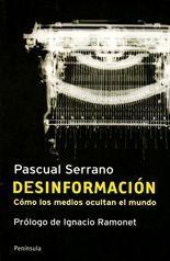 Desinformación - Pascual Serrano