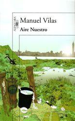 Aire Nuestro - Manuel Vilas