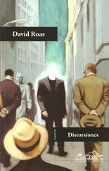 Distorsiones - David Roas
