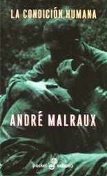 La condición humana - André Malraux
