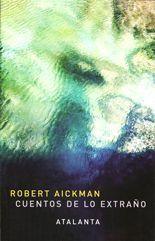 Cuentos de lo extraño - Robert Aickman