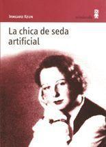 La chica de seda artificial - Irmgard Keun