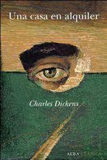 Una casa en alquiler - Charles Dickens