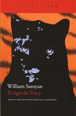 El tigre de Tracy - William Saroyan
