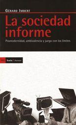 La sociedad informe - Gérard Imbert