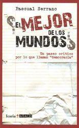 El mejor de los mundos - Pascual Serrano
