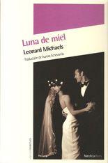 Luna de miel - Leonard Michaels