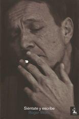 Siéntate y escribe - Roger Wolfe