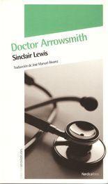 Doctor Arrowsmith - Sinclair Lewis