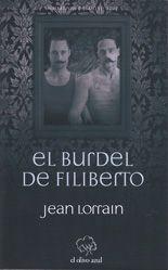 El burdel de Filiberto - Jean Lorrain