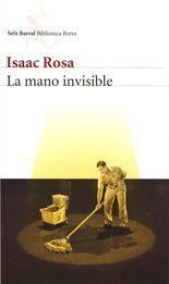 La mano invisible - Isaac Rosa