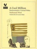 A Cool Million: Desmontando a Lemuel Pitkin - Nathanael West