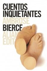 Cuentos inquietantes - Ambrose Bierce