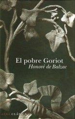 El pobre Goriot - Honoré de Balzac