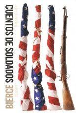 Cuentos de soldados - Ambrose Bierce