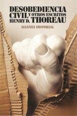Desobediencia civil y otros escritos - Henry D. Thoreau