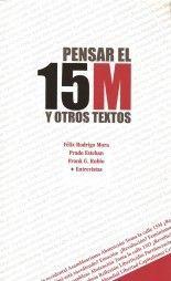 Pensar el 15M y otros textos - VVAA
