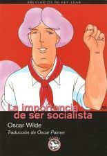 La importancia de ser socialista - Oscar Wilde