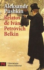 Relatos de Iván Petróvich Belkin - Aleksandr Pushkin