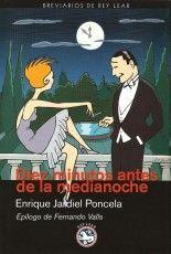 Diez minutos antes de la medianoche - Enrique Jardiel Poncela