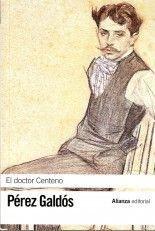 El doctor Centeno - Benito Pérez Galdós