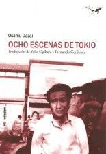 Ocho escenas de Tokio - Osamu Dazai