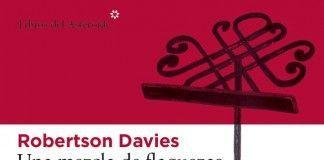 Una mezcla de flaquezas - Robertson Davies