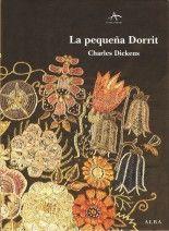 La pequeña Dorrit - Charles Dickens