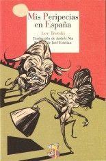 Mis peripecias por España - Lev Trotski