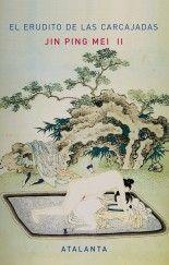 Jin Ping Mei II - El Erudito de las Carcajadas