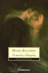 El maestro y Margarita - Mijaíl Bulgákov