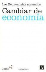 Cambiar de economía - Economistas aterrados
