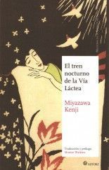 El tren nocturno de la Vía Láctea - Miyazawa Kenji